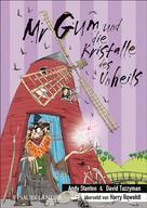Andy Stanton: Mr Gum und die Kristalle des Unheils ★★★