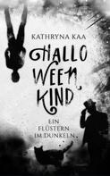 Kathryna Kaa: Halloweenkind