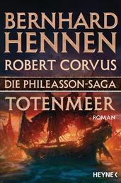 Die Phileasson-Saga - Totenmeer - Roman