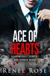 Ace of Hearts - Berühmtheit schützt vor Strafe nicht
