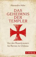 Alexandre Adler: Das Geheimnis der Templer ★★★