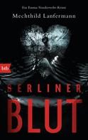 Mechthild Lanfermann: Berliner Blut ★★★★★