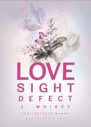 Love Sight Defect (Verliebtsein macht kurzsichtig 1 & 2)
