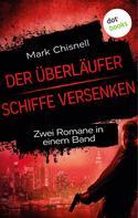 Mark Chisnell: Der Überläufer & Schiffe versenken ★★★★★