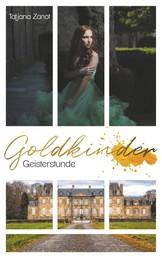 Goldkinder 2 - Geisterstunde