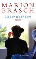 Marion Brasch: Lieber woanders ★★★★