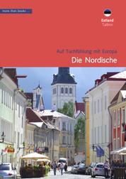 Estland, Tallinn: Die Nordische