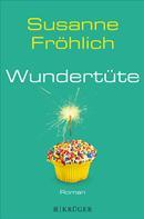 Susanne Fröhlich: Wundertüte ★★★★
