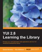 Daniel Barreiro: YUI 2.8 Learning the Library