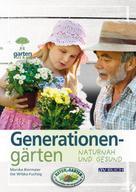 Monika Biermaier: Generationengärten ★★★★