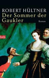 Der Sommer der Gaukler - Roman