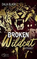 Dalia Black: Broken Wildcat: Entfesselt ★★★★