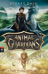 Animal Guardians - Kampf in den Highlands