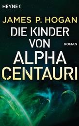 Die Kinder von Alpha Centauri - Roman