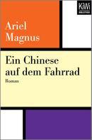 Ariel Magnus: Ein Chinese auf dem Fahrrad ★★★