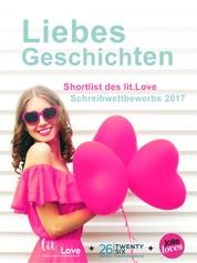 LiebesGeschichten - Shortlist des lit.Love Schreibwettbewerbs 2017