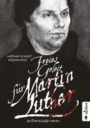 Freies Geleit für Martin Luther - Historischer Krimi