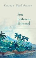 Kirsten Winkelmann: Aus heiterem Himmel ★★★★