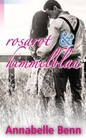Annabelle Benn: Himmelblau und rosarot ★★★★