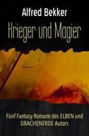 Alfred Bekker: Krieger und Magier ★★