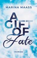 Marina Maaß: A Gift of Fate ★★★★
