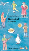Renate Kiekebusch: Düdenbüttel is överall ★★
