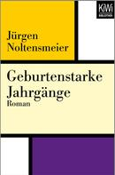 Jürgen Noltensmeier: Geburtenstarke Jahrgänge ★★★★