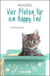 Vier Pfoten für ein Happy End - Ein Katzenroman