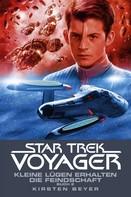 Kirsten Beyer: Star Trek - Voyager 13: Kleine Lügen erhalten die Feindschaft 2 ★★★★★