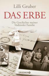 Das Erbe - Die Geschichte meiner Südtiroler Familie