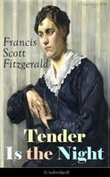 F. Scott Fitzgerald: Tender Is the Night (Unabridged)