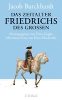 Philipp Müller: Das Zeitalter Friedrichs des Großen