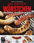 Karsten Aschenbrandt: Das perfekte Würstchen ★★★★