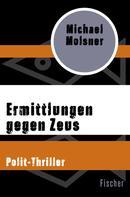 Michael Molsner: Ermittlungen gegen Zeus