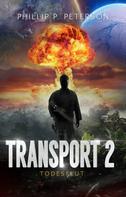 Phillip P. Peterson: Transport 2: Todesflut
