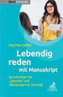 Matthias Nöllke: Lebendig reden mit Manuskript ★★★★