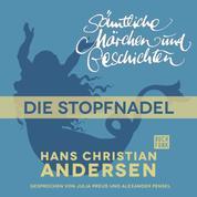 H. C. Andersen: Sämtliche Märchen und Geschichten, Die Stopfnadel