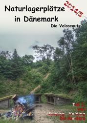 Naturlagerplätze in Dänemark - Teil 2: Mittleres und östliches Jylland (Festland Dänemark)