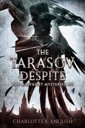 The Tarasov Despite