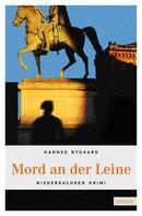 Hannes Nygaard: Mord an der Leine ★★★★