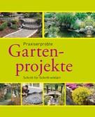 Hans-Werner Bastian: Praxiserprobte Gartenprojekte ★★★