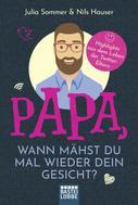 Nils Hauser: Papa, wann mähst du mal wieder dein Gesicht? ★★★★
