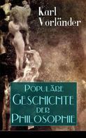 Karl Vorländer: Populäre Geschichte der Philosophie
