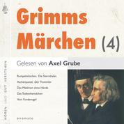 Grimms Märchen (4) - 6 Märchen mit kurzen Musikvorspielen. Aschenputtel, Das Mädchen ohne Hände, Der Herr Gevatter, Der Trommler, König Droßelbart, Frau Trude.