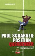 Lars Dobbertin: Paul Scharner: Position Querdenker