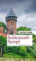 Ulrike Renk: Seidenstadt-Sumpf ★★★★