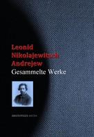 Leonid Nikolajewitsch Andrejew: Leonid Nikolajewitsch Andrejew