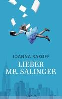 Joanna Rakoff: Lieber Mr. Salinger ★★★★★