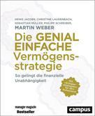 Martin Weber: Die genial einfache Vermögensstrategie ★★★