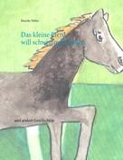 Henrike Walter: Das kleine Pferd will schwimmen lernen ★★★★★